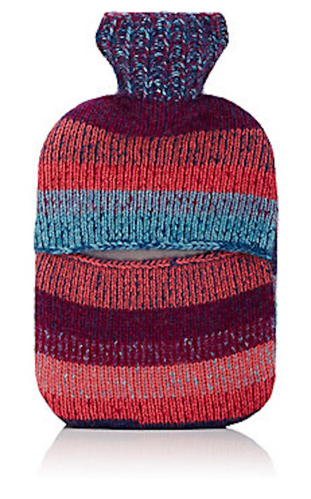 If you can swing it, a cashmere hot water bottle will feel nice. Photo: Barneys
