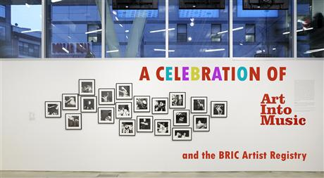"""A Celebration of """"Art Into Music"""" and the BRIC Artist Registry"""