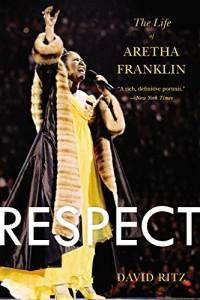 """Respect"" by David Ritz (Amazon.com)"