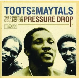 toots-and-the-maytals-pressure-drop