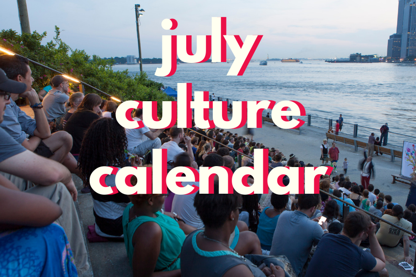10 culture essentials for July